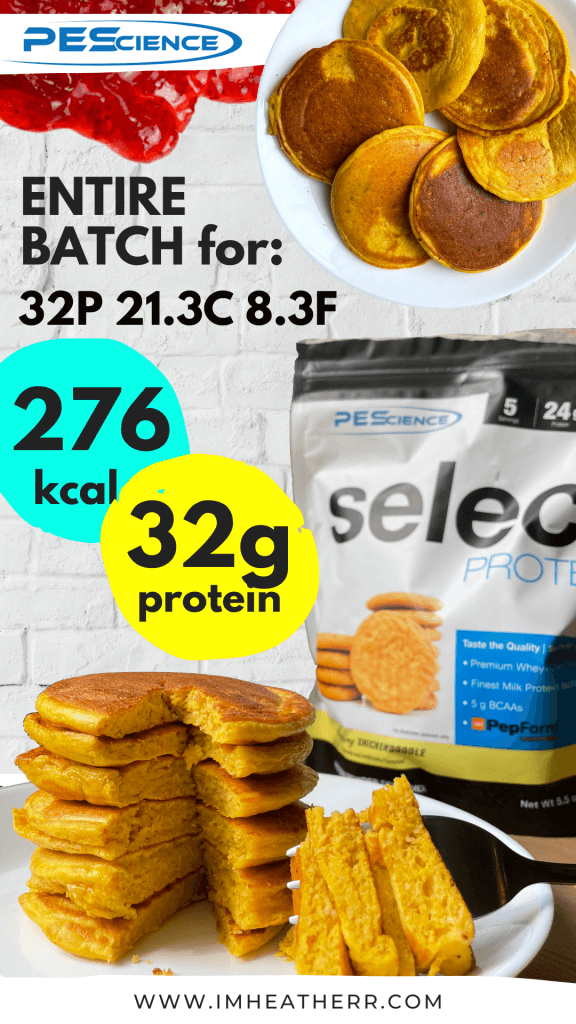 PEScience Select Protein Pumpkin Pancakes by imheatherr using Snickerdoodle flavour (276 calories, 32g protein); infographic 1 for Pinterest